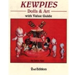 Kewpies Dolls & Art with Value Guide (2nd edition)