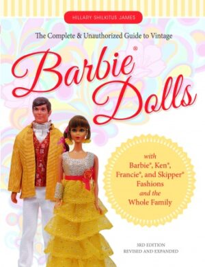 The Complete & Unauthorized Guide to Vintage Barbie Dolls, Book-0